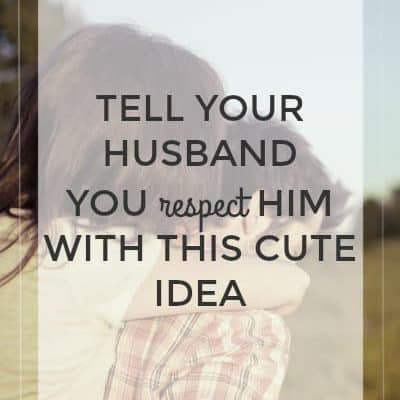 Tell Your Husband You Love Him with this Cute Idea