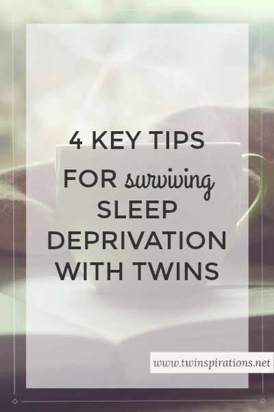4 Key Tips For Surviving Sleep Deprivation With Twins