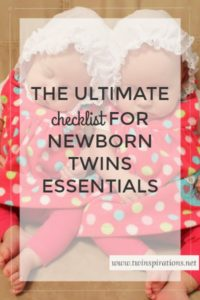 The Ultimate Checklist of Essentials for Newborn Twins