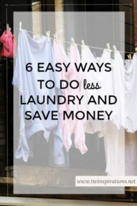 6 Easy Ways to Do Less Laundry and Save Money at the Same Time