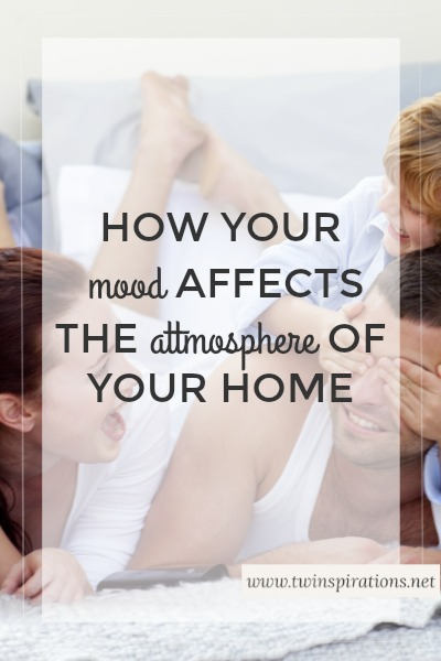 """""""If Mama Ain't Happy…""""-How Your Mood Affects the Atmosphere of Your Home"""