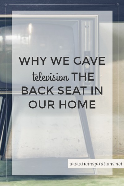 Why We Gave Television the Back Seat in Our Home