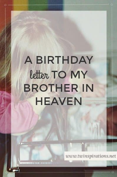 A Birthday Letter to My Brother in Heaven